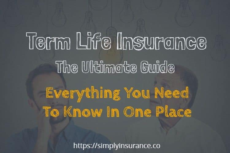 Second To Die Life Insurance Quotes Captivating Term Life Insurance Everything You Need To Know In One Place