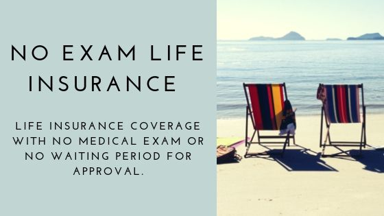 No Exam Life Insurance Quotes Instant Approval 100 Online