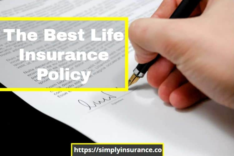 The Best Life Insurance Policy To Buy In 2019 (No Exams ...