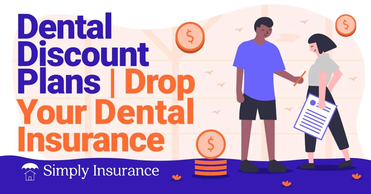 dental plans cheaper than dental insurance