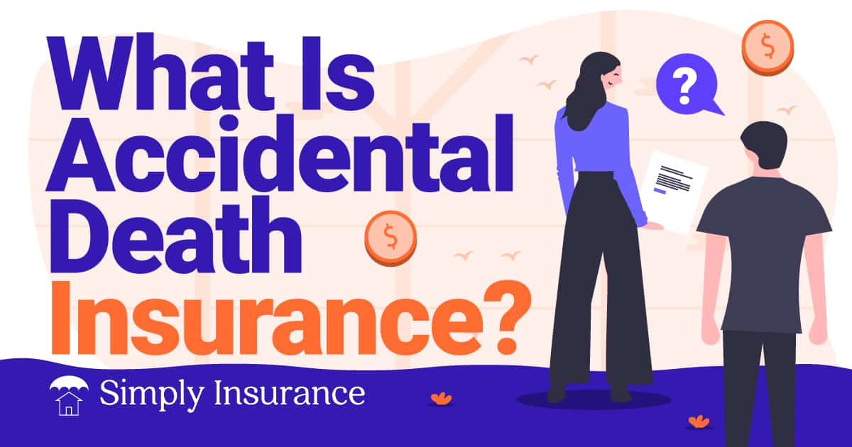 how accidental death insurance works