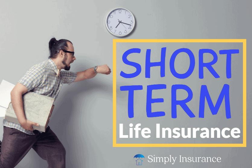 Short-term life insurance