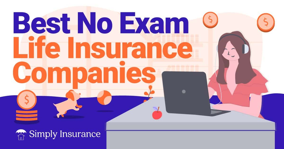best no exam life insurance companies