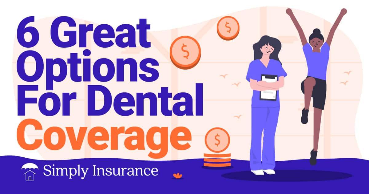 best dental coverage options