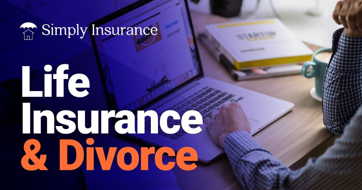 life insurance divorce
