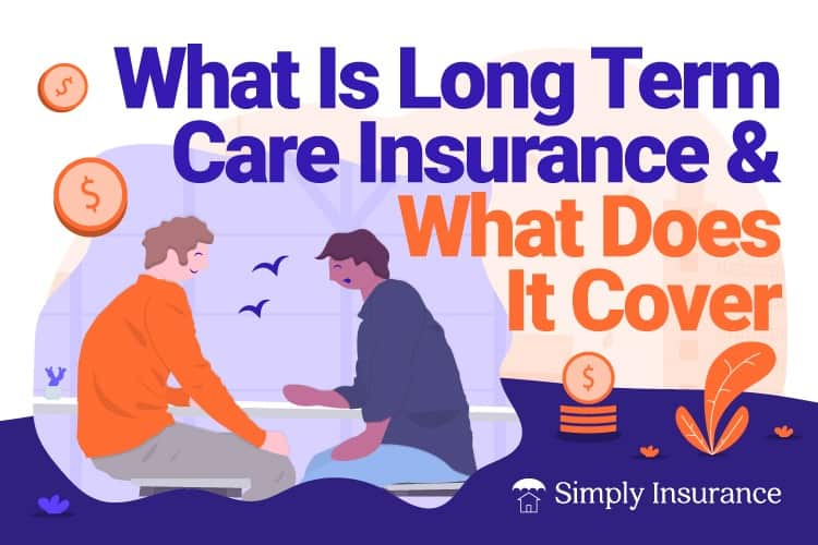 how does long term care insurance work