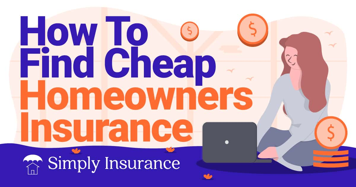 how to find cheap homeowners insurance