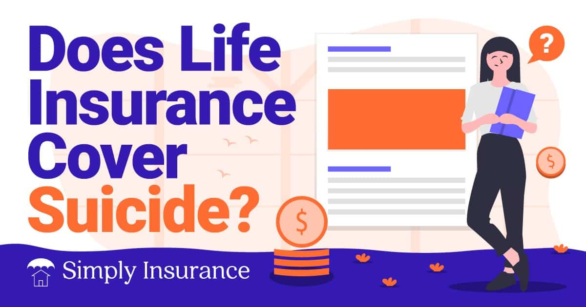 Does life insurance cover suicide 2020?