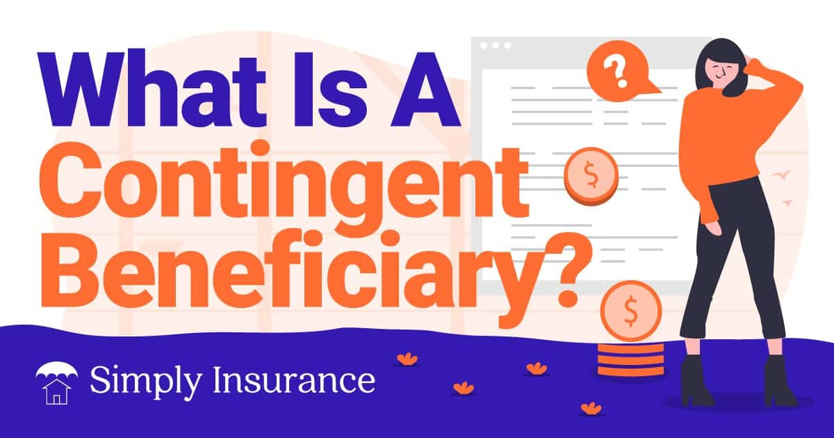 what is a contingent beneficiary