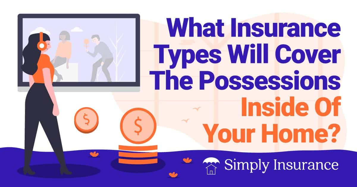 what is the best insurance for things in your home