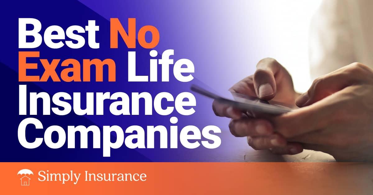 best no exam life insurance