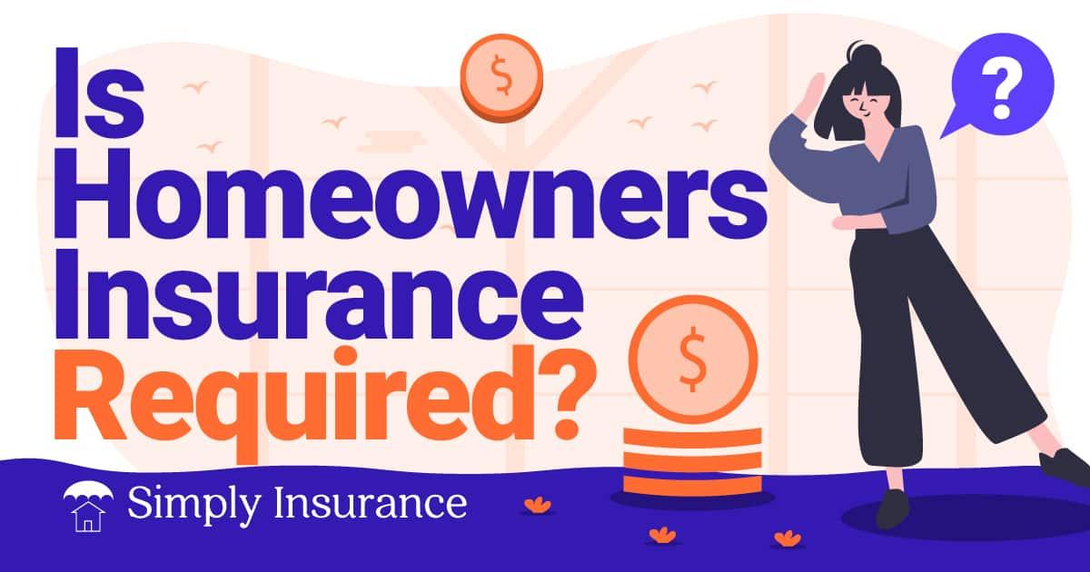 do I need home insurance