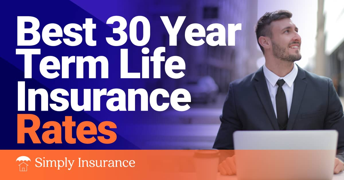 best 30 year term life insurance