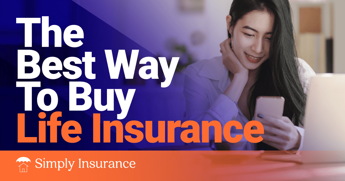 best way to buy life insurance