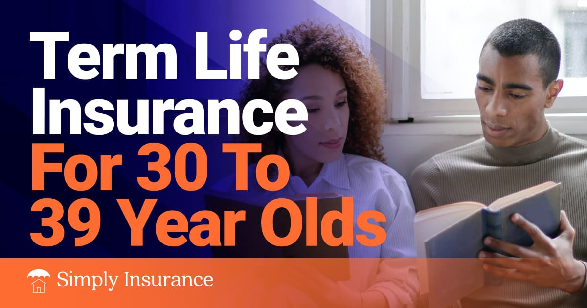 term life insurance for 30 to 39 year olds