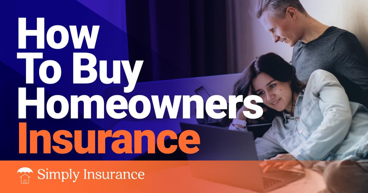 How To Buy Homeowners Insurance Online Fast (In 2021)