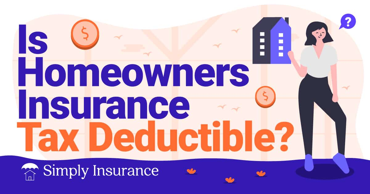 is home insurance tax deductible