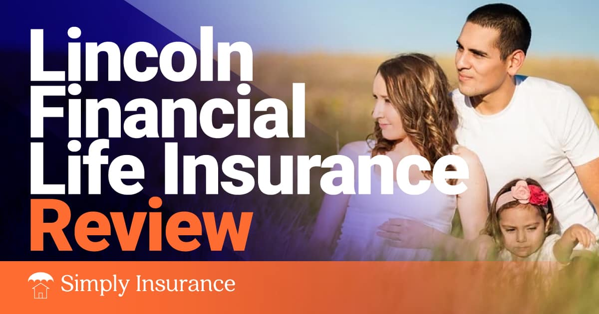 lincoln financial life insurance review
