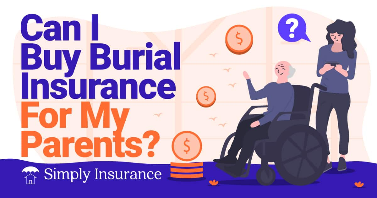 buy burial insurance for parents