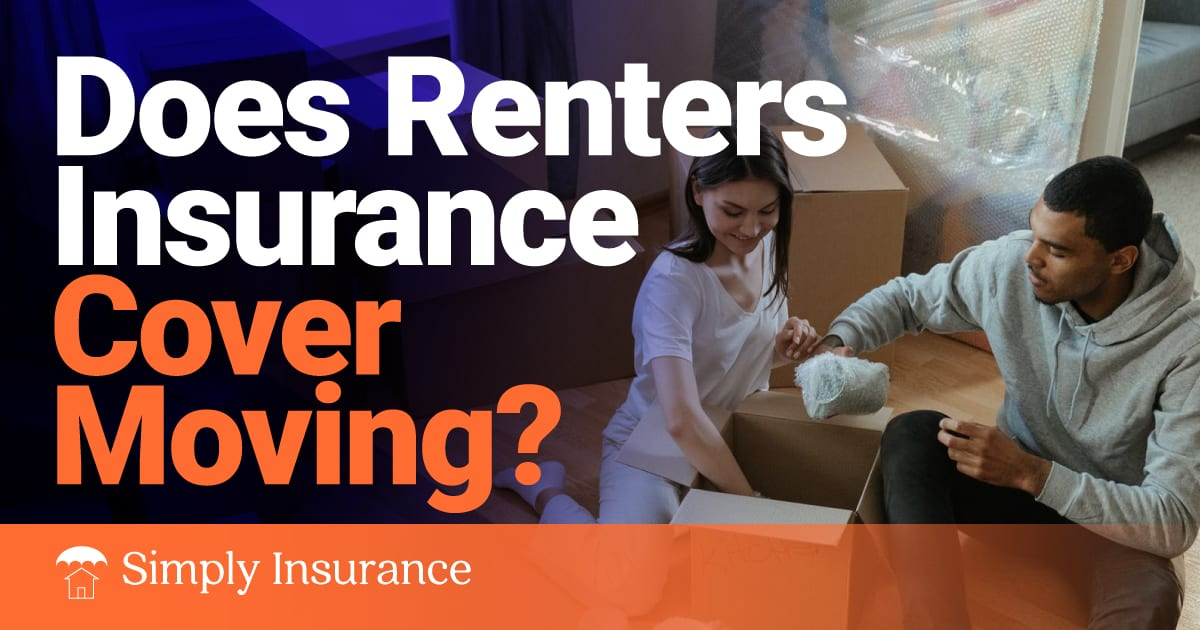 does renters insurance cover moving