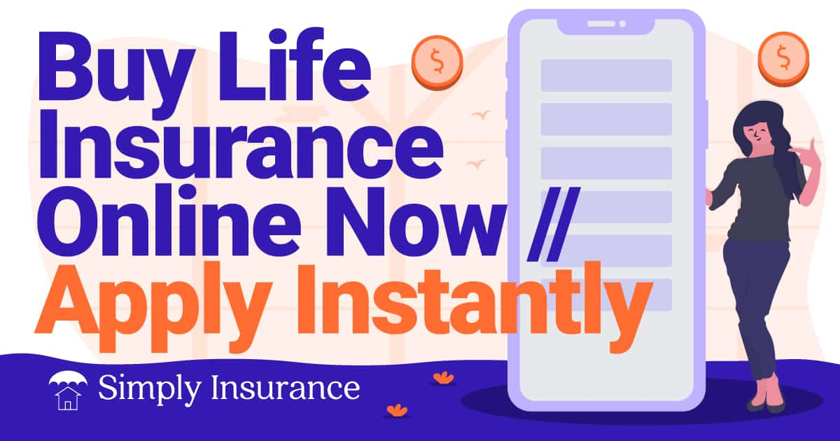 get life insurance right now