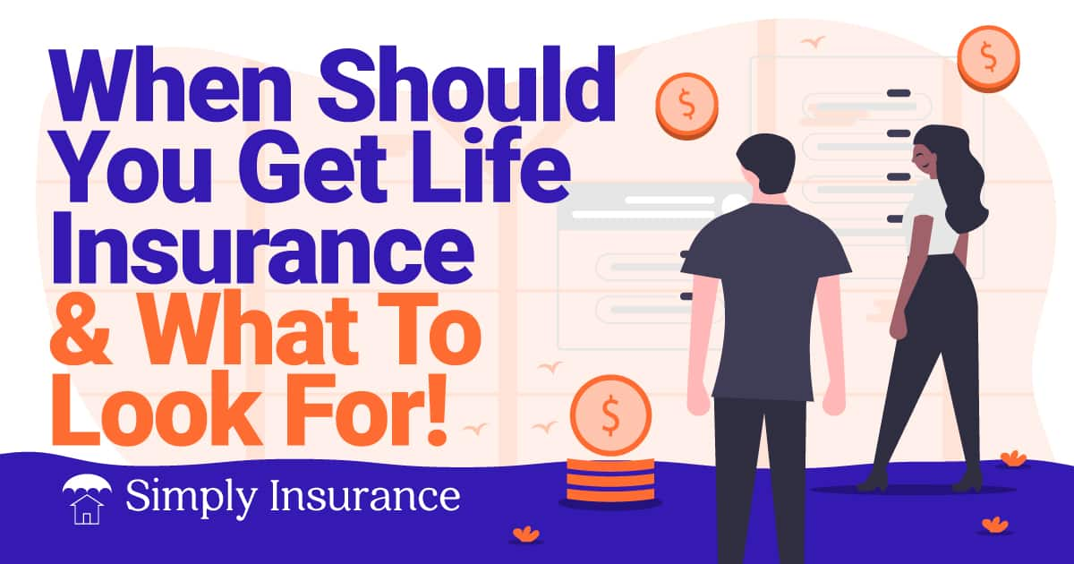 what's the best time to get life insurance