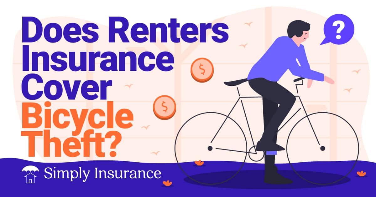 will renters insurance cover my stolen bike